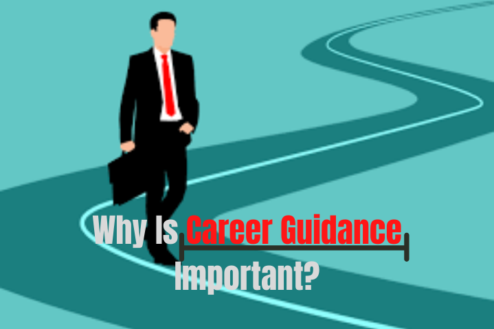Why Is Career Guidance Important? - Get2Uni